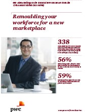 Remoulding your workforce for a new marketplace
